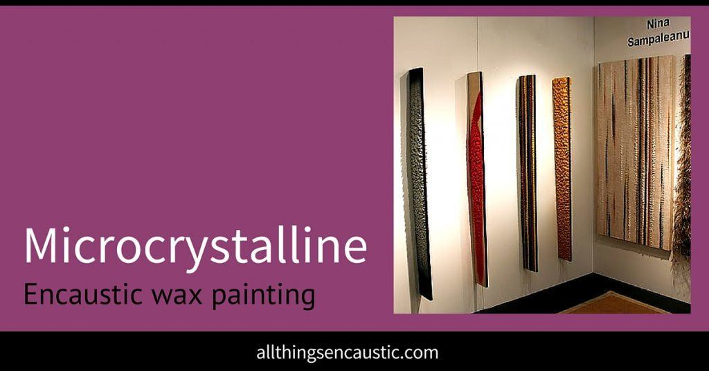 Microcrystalline Encaustic Wax Painting