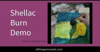 Encaustic Wet shellac burn demo | Encaustic paint and shellac technique