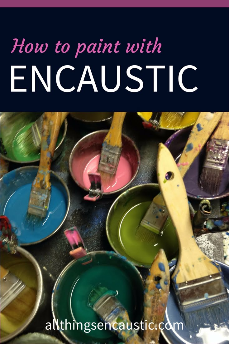 Encaustic Painting Process | How to paint with Encaustic
