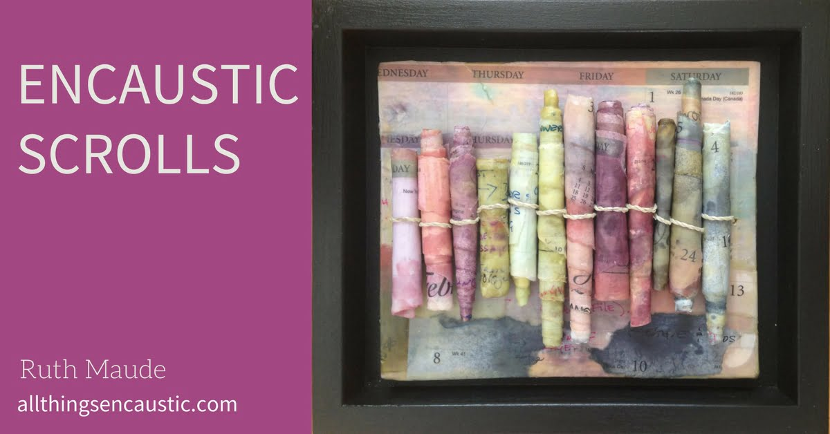 Encaustic Scrolls | All Things Encaustic | Ruth Maude
