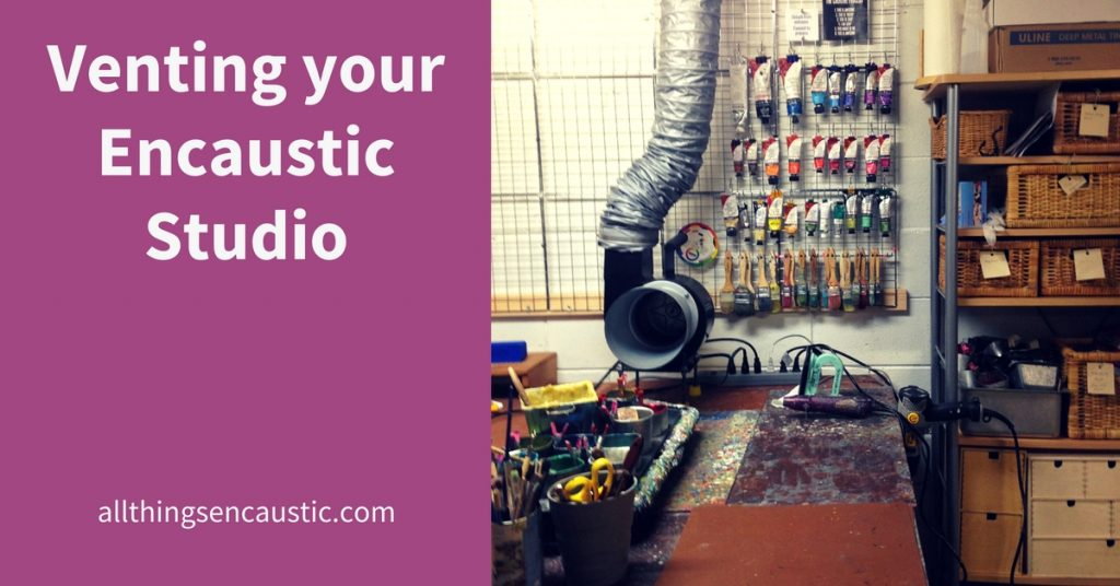 Venting your encaustic studio