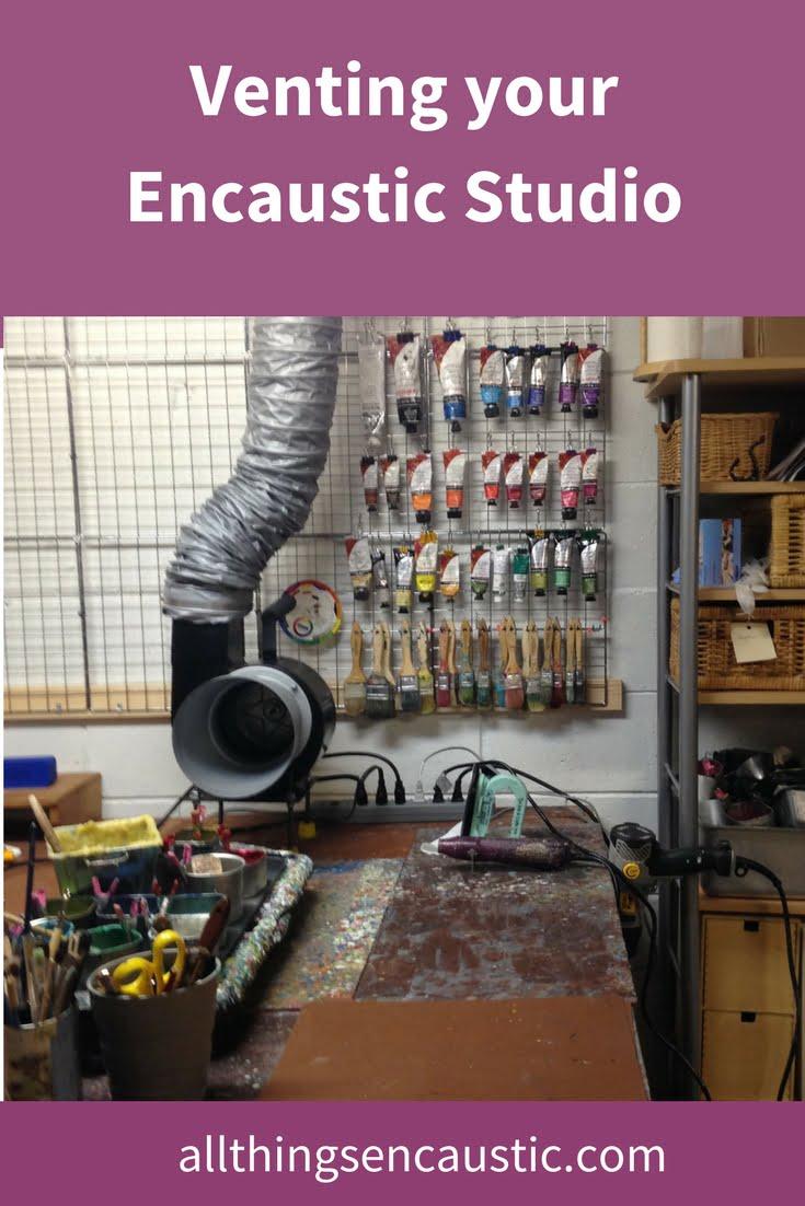 Venting your Encaustic Studio