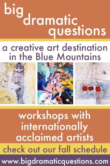 Big Dramatic Questions Blue Mountains Ontario Workshops with internationally acclaimed artists