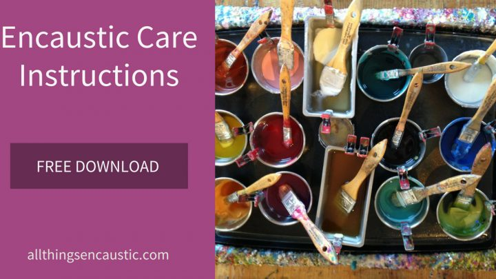 Encaustic care instructions Free Download