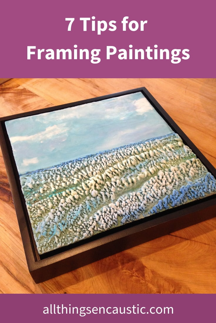 7 Tips for framing paintings