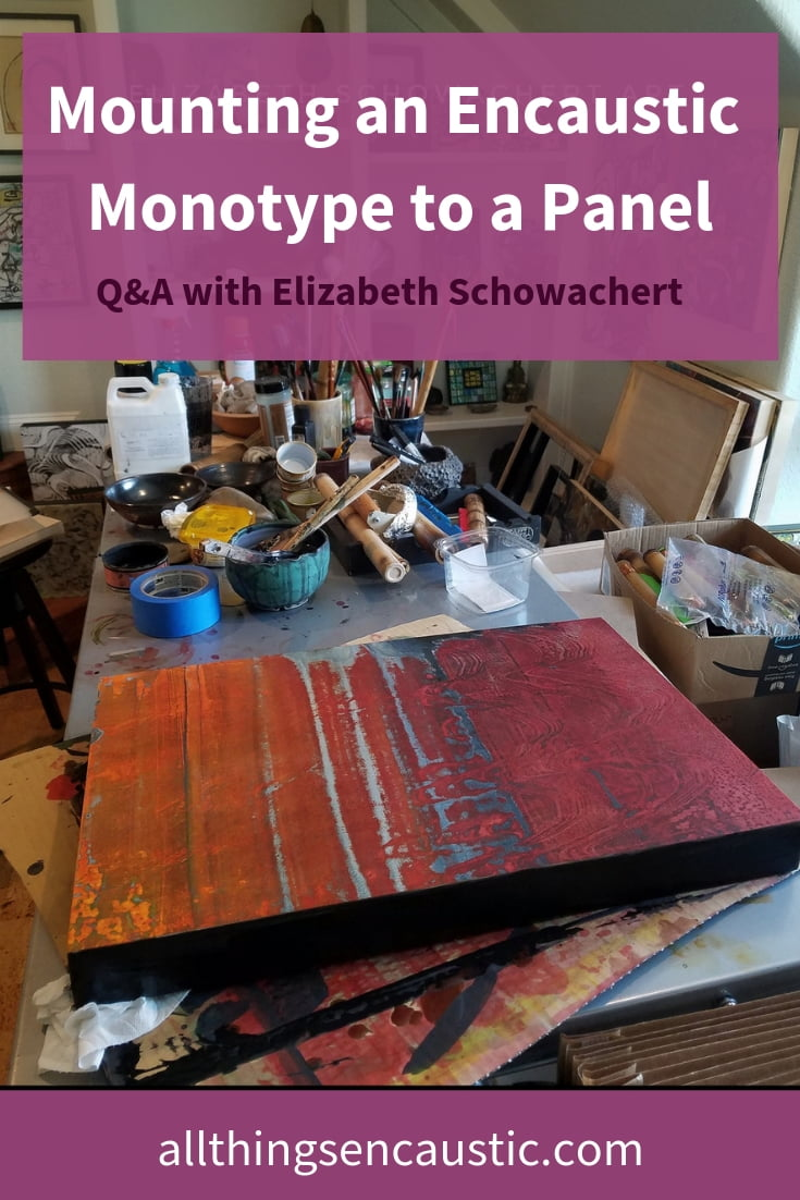 Mounting an Encaustic Monotype to a Panel