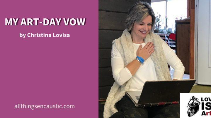 My Art-day Vow with Christina Lovisa