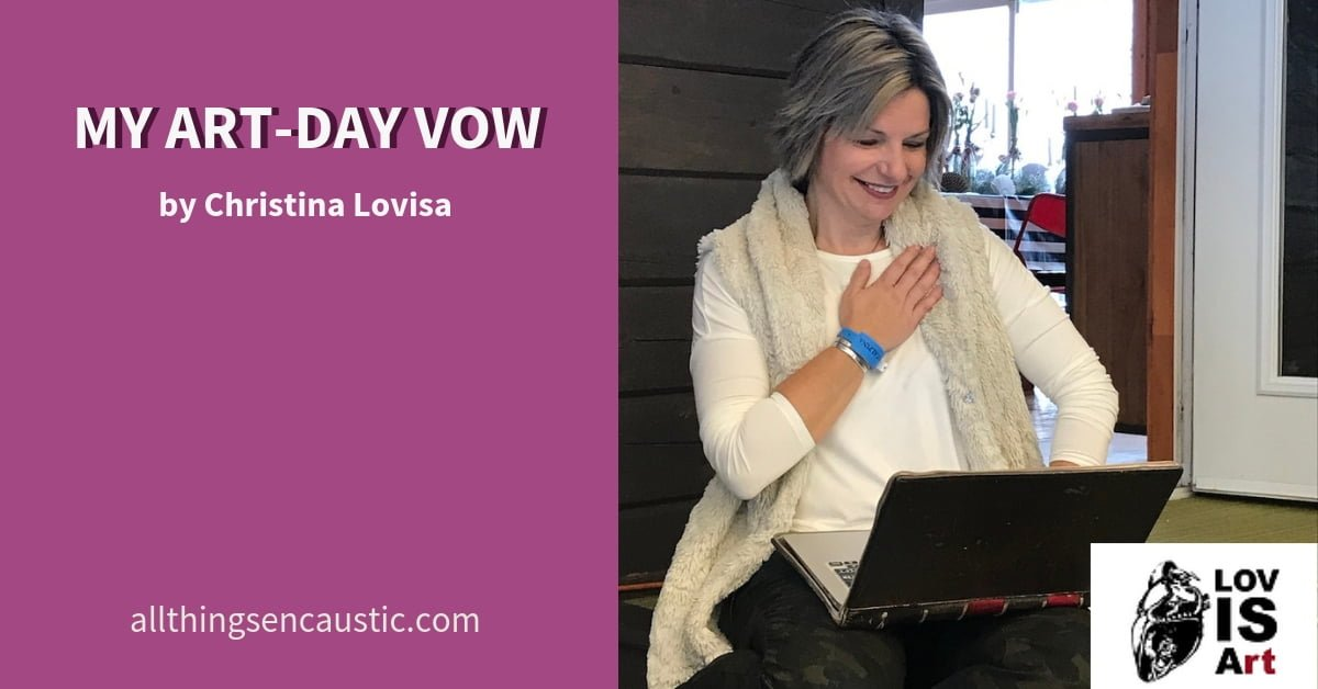 My Art-day Vow with Christina Lovisa