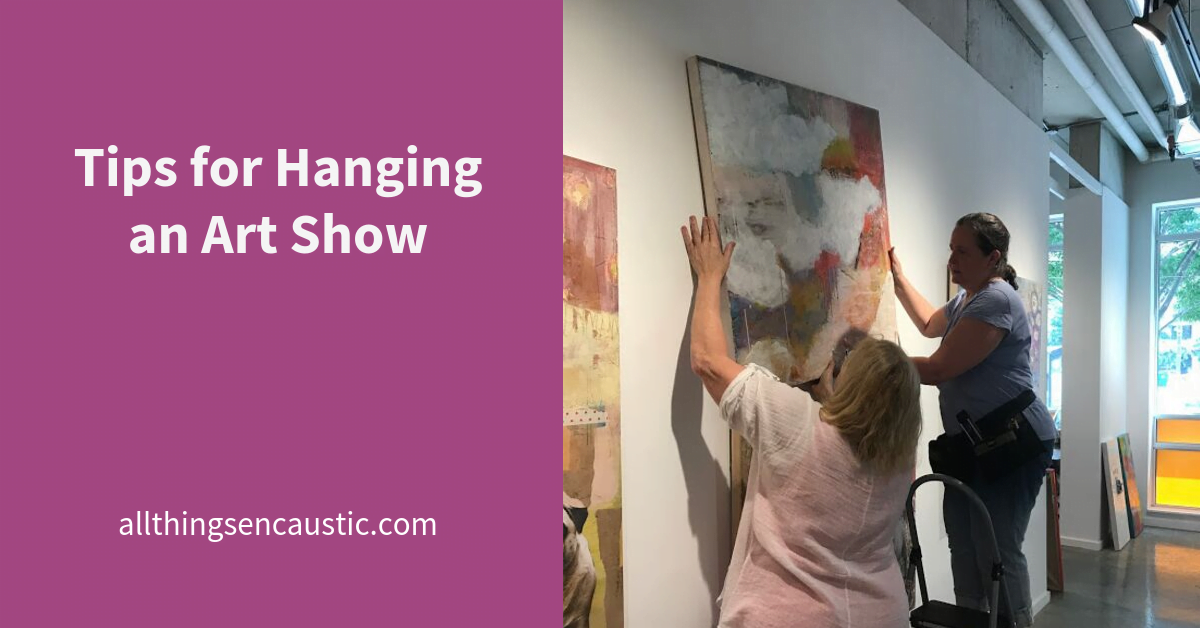Tips for Hanging an Art Show
