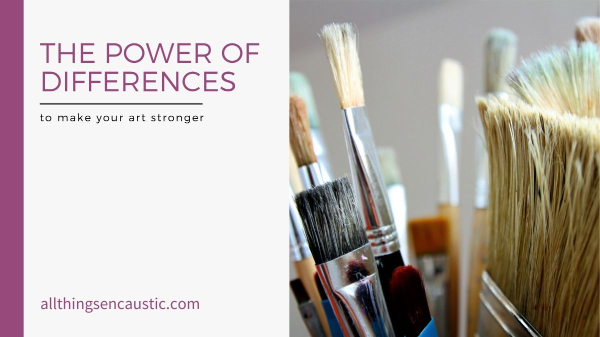 The power of differences to make your art stronger