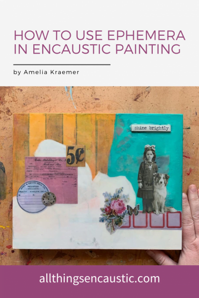 How to use ephemera in encaustic painting